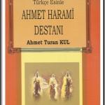 Ahmet Harami Destanı